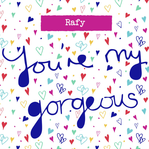 """You're My Gorgeous"" Bright Hearts Box Frame"
