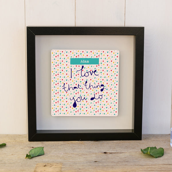 That thing you do personalised box frame - black