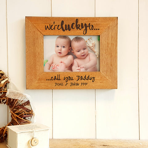 Lucky to call you Daddy personalised engraved wooden photo frame - Father's Day gift