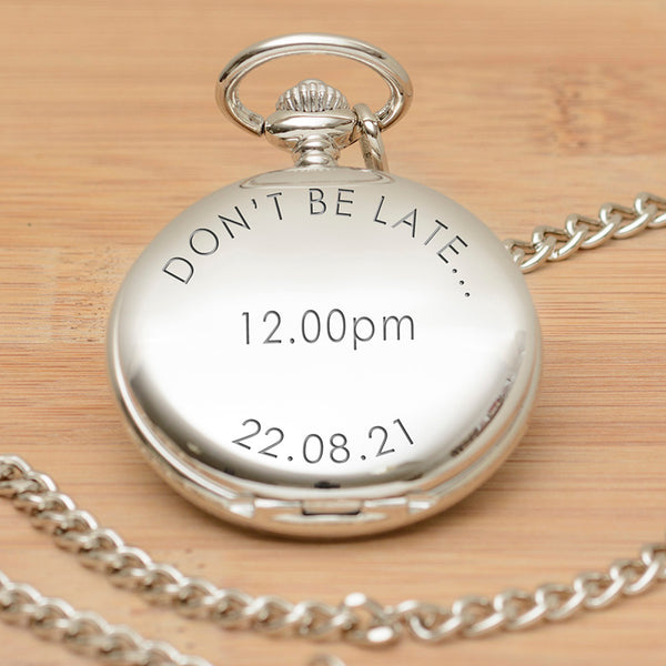 Don't Be Late..Pocket Watch