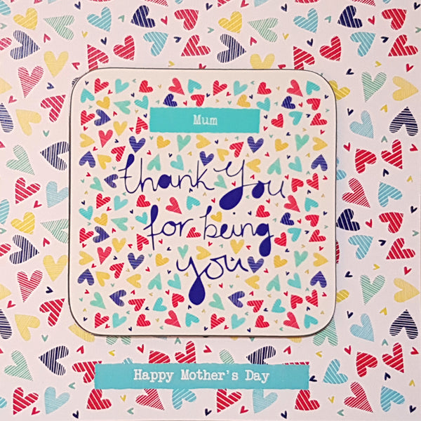 """Thank you for being you"" Personalised Greeting Card Coaster"