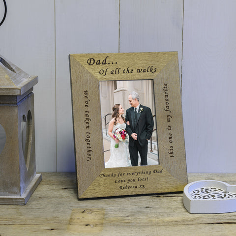 """Dad, Of All The Walks"" Engraved Wood Photo Frame"