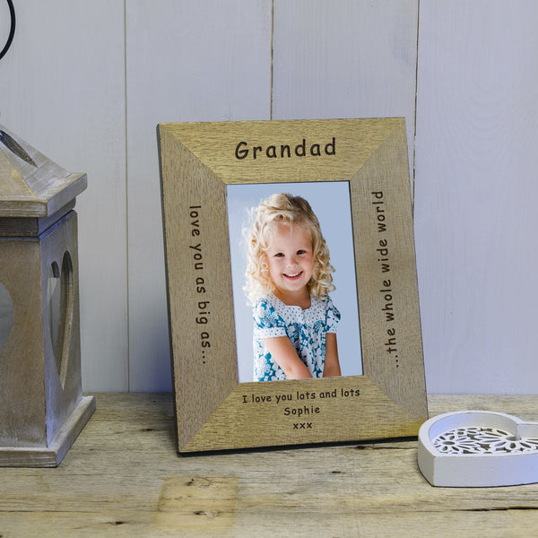Father's Day or Birthday Gift for Grandad - Love you as big as the whole wide world engraved photo frame
