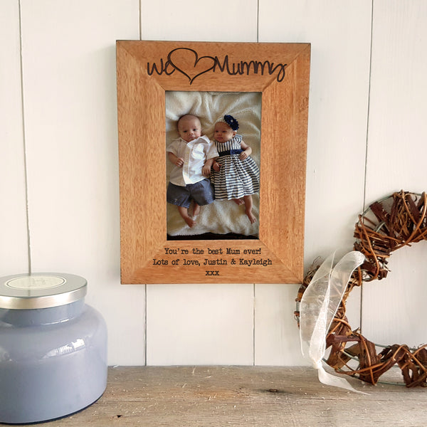 We love mummy engraved wooden photo frame Mother's Day gift - portrait