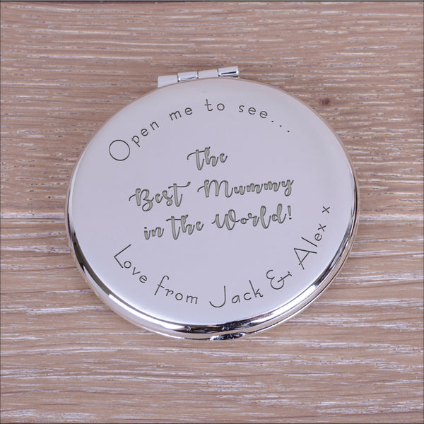 "Engraved Round Compact Mirror - ""Open me to see... the best mummy in the world"" mother's day gift"