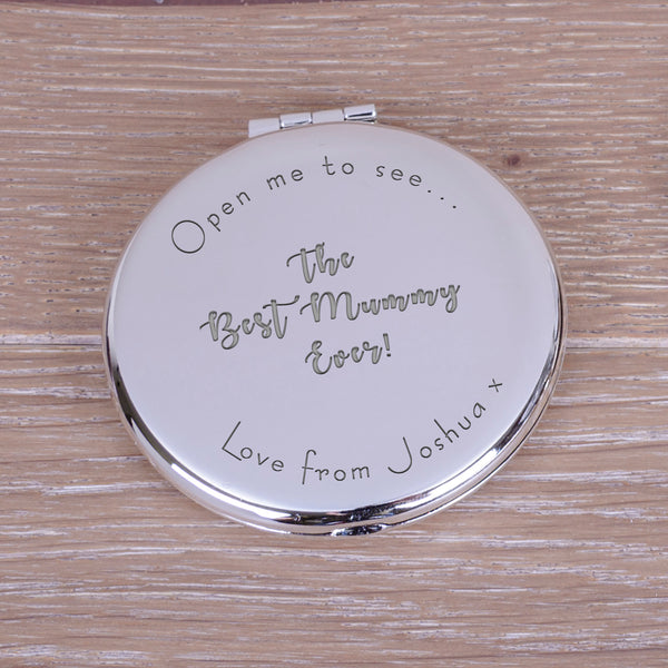 "Engraved Round Compact Mirror - ""Open me to see... the best mummy ever"" mother's day gift"