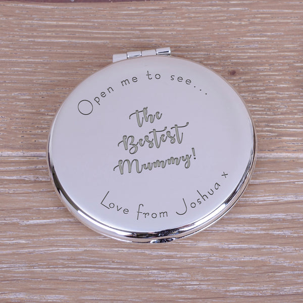 "Engraved Round Compact Mirror - ""Open me to see... the bestest mummy"" mother's day gift"