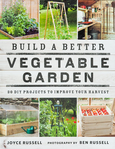 <i>Build A Better Vegetable Garden</i> <br>Joyce Russell & Ben Russell