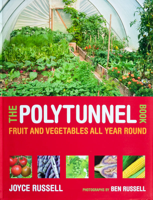 <i>The Polytunnel Book</i> <br>Joyce Russell & Ben Russell