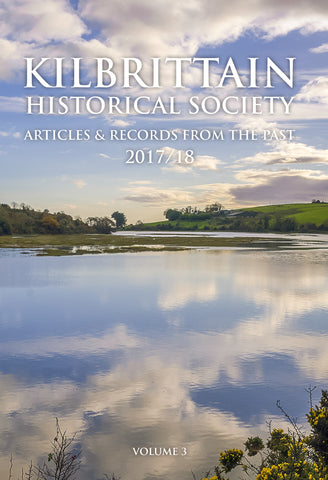 <i>Kilbrittain Historical Society, Articles & Records from the Past (Volume 3)</i>