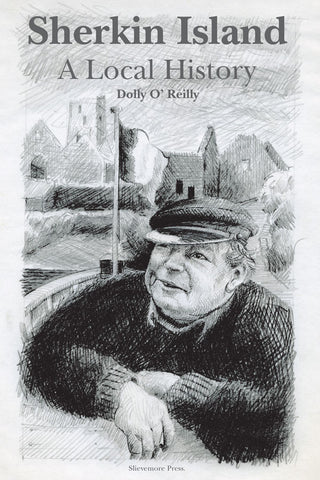 <i>Sherkin Island: A Local History</i> <br>Dolly O'Reilly