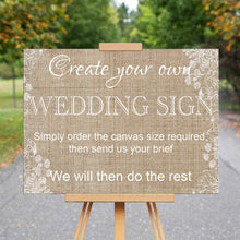 Load image into Gallery viewer, Wedding Welcome Sign - Design Your Own