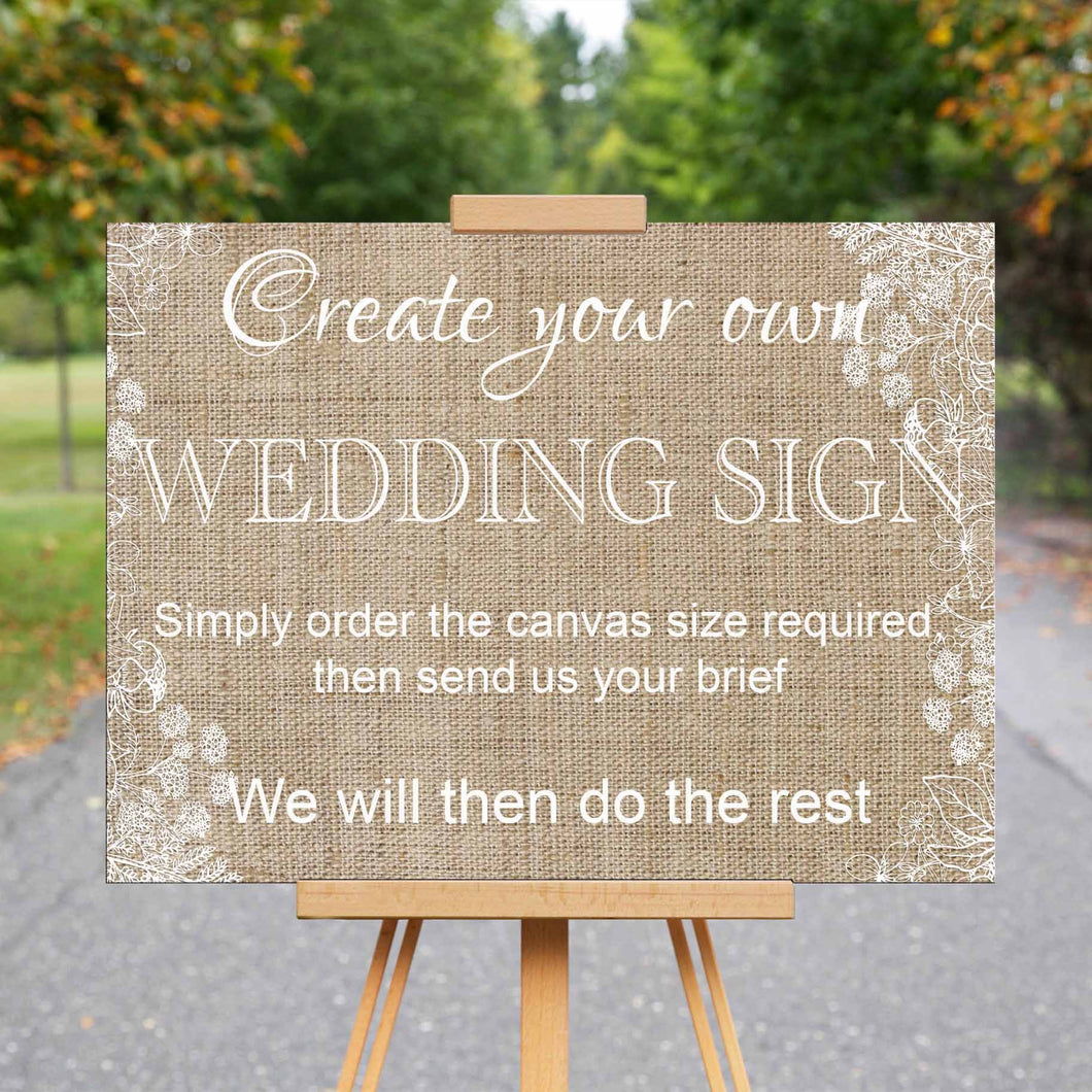Wedding Welcome Sign - Design Your Own
