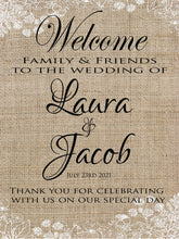 Load image into Gallery viewer, wedding welcome sign friends and family