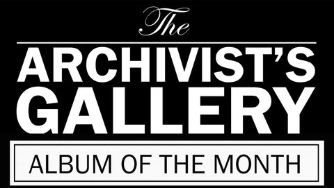 Album of the Month banner The Archivist's Gallery