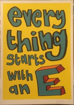 Everything Starts with an E (Yellow) - Oli Fowler (Signed by the artist)