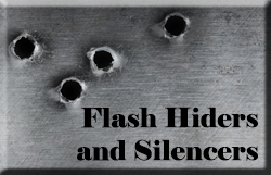 Flash Hiders and Silencers