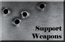 Support Weapons
