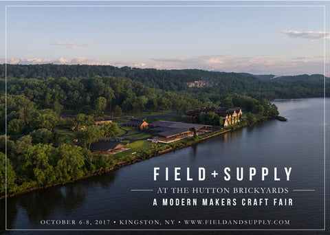 Field + Supply, October 6-8, 2017