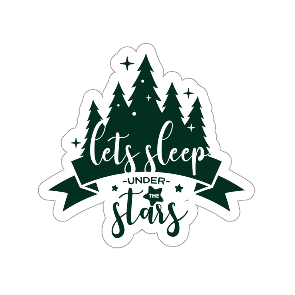 Let's Sleep Under The Stars Camping Sticker, Camping Gift, Forest Sticker - Roam Free
