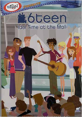 6teen - Idol Time At The Mall DVD Movie
