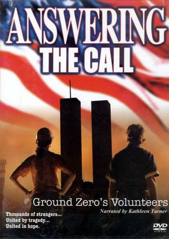 Answering the Call: Ground Zero's Volunteers (2005) DVD Movie