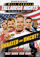 Talladega Nights - The Ballad of Ricky Bobby (Unrated And Uncut Widescreen Edition)