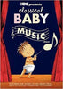 Classical Baby - Le spectacle de musique DVD Film