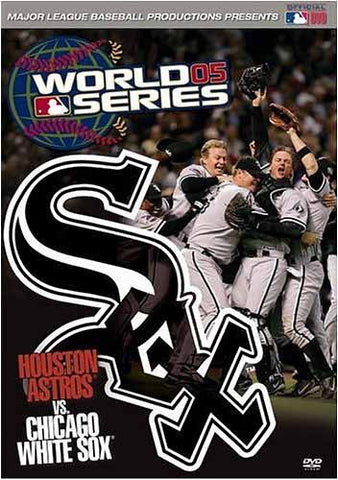 World Series 2005 - Houston Astros Vs. Chicago White Sox DVD Movie