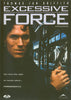 Excessive Force (Bilingue) DVD Film