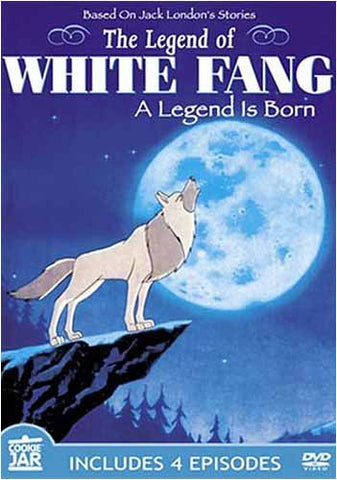 The Legend of White Fang - A Legend is Born DVD Movie