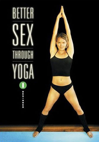 Better Sex Through Yoga 1 - Beginner DVD Movie