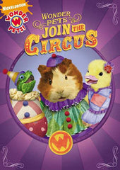 Wonder Pets! - Join the Circus