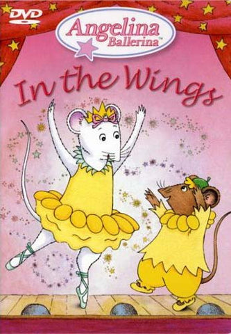 Angelina Ballerina - In the Wings DVD Movie