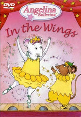 Angelina Ballerina - In the Wings