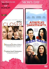 Closer / America's Sweethearts (Mom's Day)