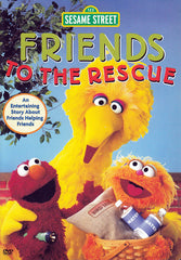 Friends to the Rescue - (Sesame Street)