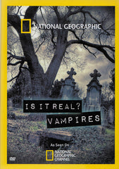 National Geographic : Is It Real - Vampires