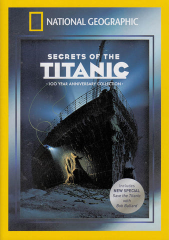 National Geographic - Secrets Of The Titanic (100 Year Anniversary Collection) DVD Movie