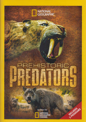 Prehistoric Predators (Includes 3 Programs) (National Geographic)