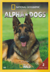 National Geographic - Alpha Dogs