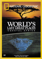 World s Last Great Places : Coastal Africa (National Geographic)