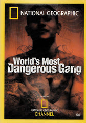 World s Most Dangerous Gang (National Geographic)