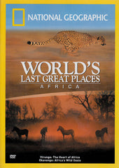 World s Last Great Places : Africa (National Geographic)