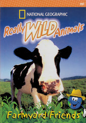 Really Wild Animals: Farmyard Friends (National Geographic)
