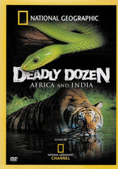 Deadly Dozen: Africa and India (National Geographic)