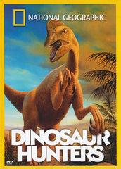 Dinosaur Hunters (National Geographic)