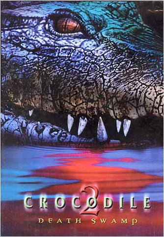Crocodile 2: Death Swamp Film DVD