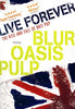 Live Forever - The Rise and Fall of Brit Pop DVD Movie