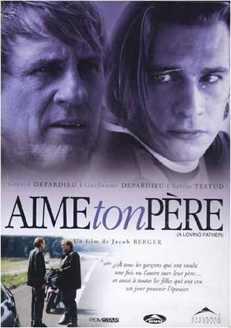Aime Ton Pere / A Loving Father (Bilingual) DVD Movie